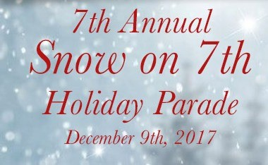 Snow on 7th Parade December 9th, Saturday, 6 PM to 9 PM