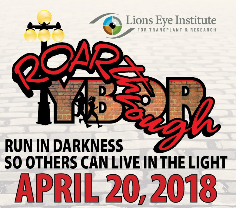 Roar Through Ybor Poster for Lions Eye Institute Sponsored Run through the darkness to raise money for the blind and hard of sight