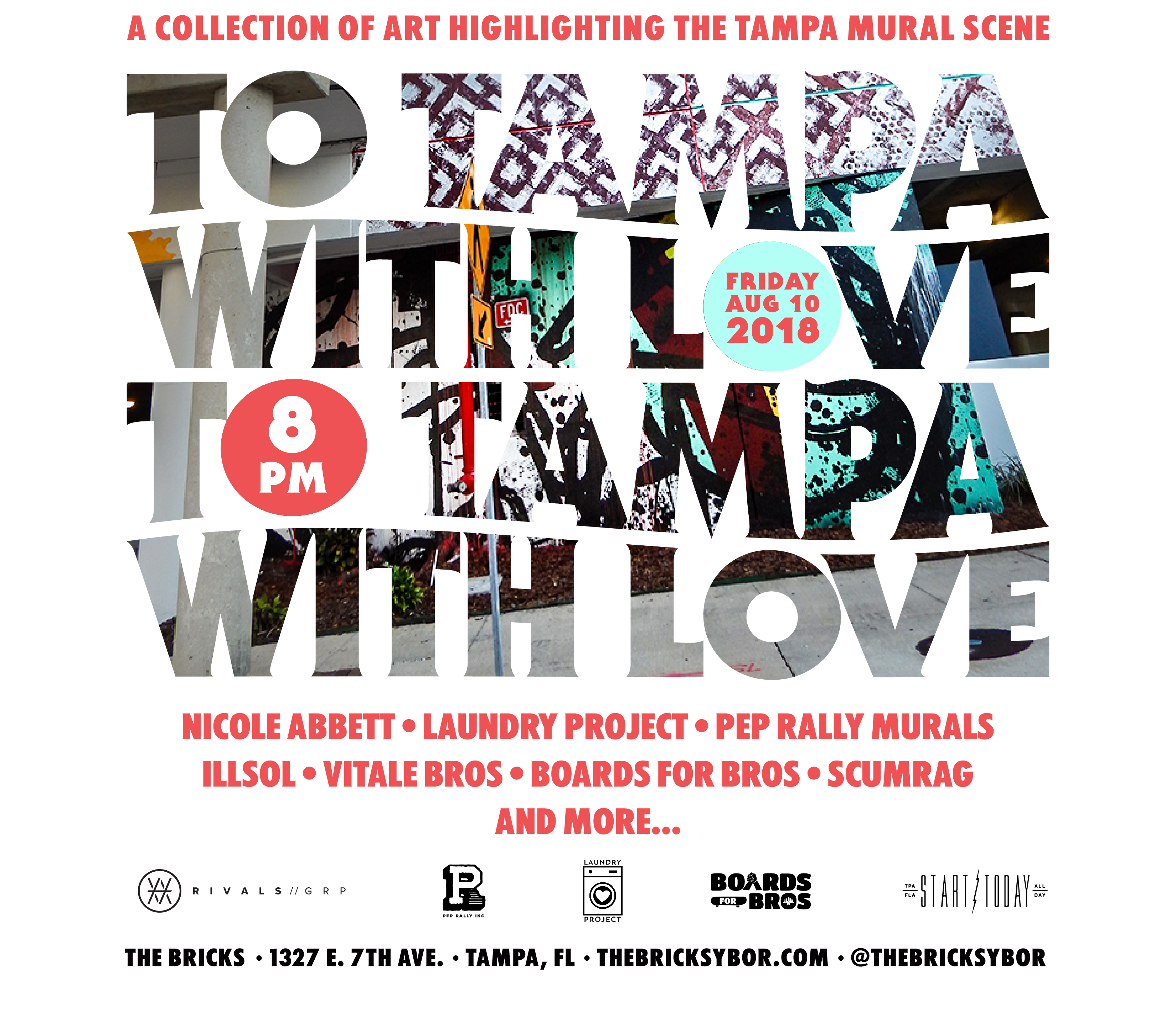 To Tampa with Love, an Art Show at The Bricks in Ybor City taking place August 10, 2018 at 8 PM