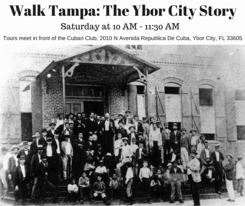 Walk Tampa: The Ybor City Story, Historical Walking Tour