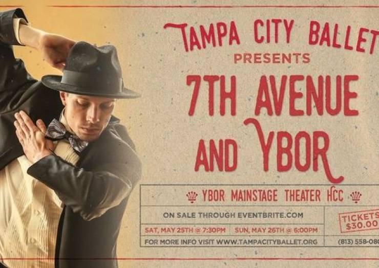 "Tampa City Ballet Presents ""7th Ave & Ybor"""