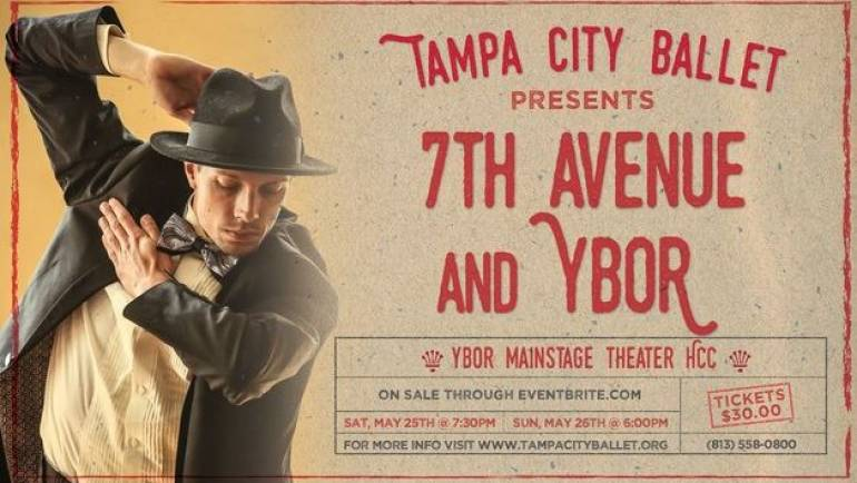 "Tampa City Ballet Presents ""7th Ave & Ybor"""