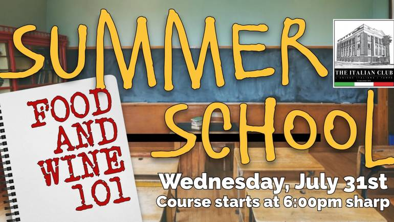 Summer School- Food & Wine 101